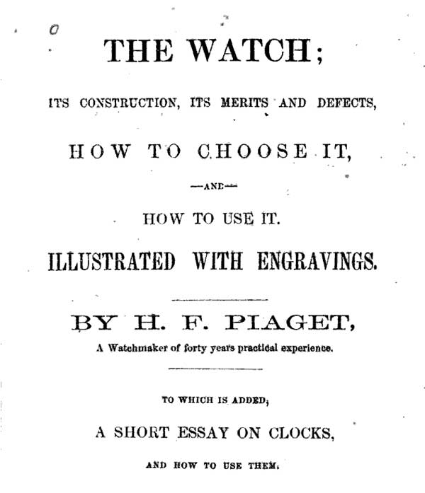The Watch H.F.Piaget 01 The Watch | H.F.PIAGET 1860